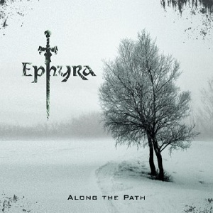 Рецензия на Ephyra - 'Along The Path'